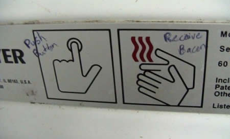 Push Button. Receive Bacon.
